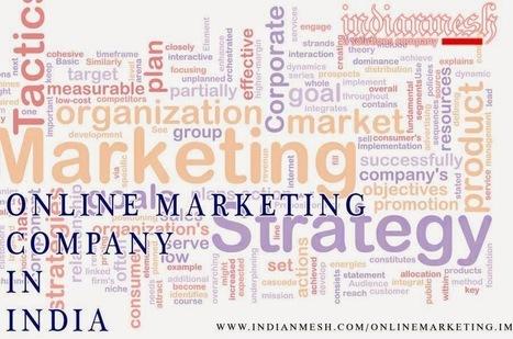 Indianmesh | Online Marketing Company - Digital Marketing Company : Online Marketing Company to Promote Your Business | Online Marketing Company India | Scoop.it