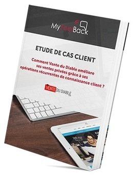 Comment Vente du Diable améliore ses ventes privées grâce à ses opérations récurrentes de connaissance client ? | Cas clients MyFeelBack | Scoop.it