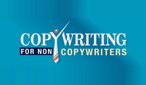Copy Writing for Non Copywriters #infographic   Publicidad   Scoop.it