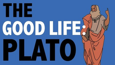 What is the Good Life? Plato, Aristotle, Nietzsche, & Kant's Ideas in 4 Animated Videos | Eye on Literature | Scoop.it