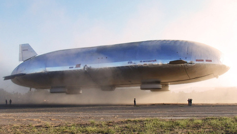 The Aluminum Airship of the Future Has Finally Flown | World community | Scoop.it