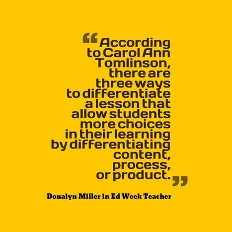 "Differentiating Lessons By ""Content, Process or Product"" 