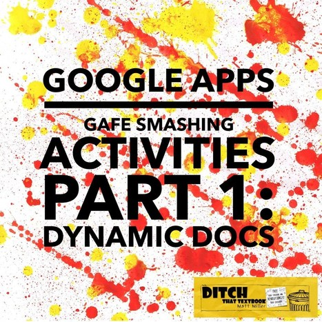 "Google Apps ""GAFE Smashing"" activities — Part 1: Dynamic Docs 