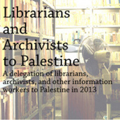Librarians and Archivists to Palestine | The Information Professional | Scoop.it