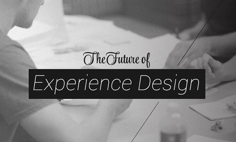 The Future of Experience Design: The Impact of Human Centered Design for Consumers and Businesses [INFOGRAPHIC] | SpisanieTO | Scoop.it