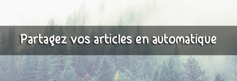 Buffer My Post : Rediffusez en continu les articles de votre blog | Webmarketing & Social Media | Scoop.it