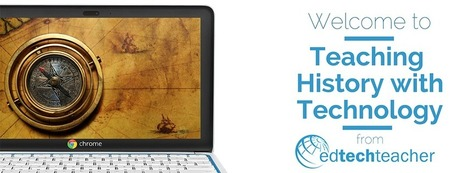 Teaching History with Technology (new site) | Social Studies | Scoop.it