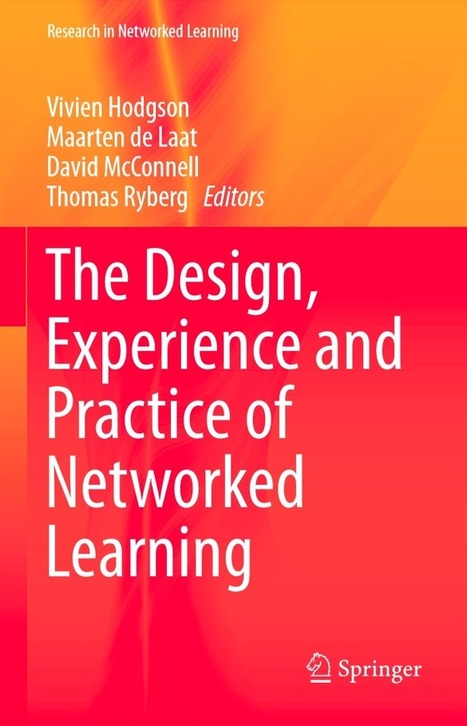 "New Book: ""The Design, Experience and Practice of Networked Learning"" 