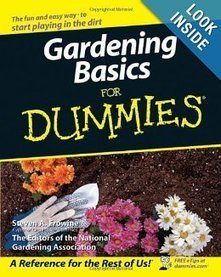 Gardening Basics For Dummies | Agroindustria Sostenible | Scoop.it
