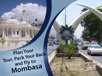Plan Your Tour, Pack Your Back and Fly to Mombasa | Superman | Scoop.it