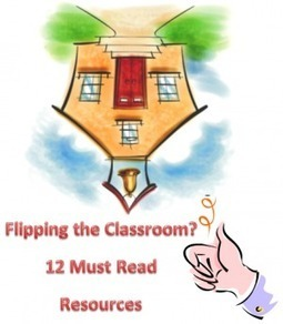 Part 1: Flipping The Classroom? … 12 Resources To Keep You On Your Feet | E-Learning and Science Education | Scoop.it