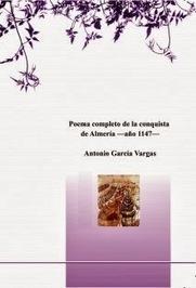 La Opinión de Almería: El inacabado Poema de Almería y el Poema completo de la conquista de Almería | Formas poéticas clásicas y contemporáneas | Scoop.it