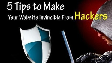 How to Invincible Website from Hackers - Tutorial! | Web Design and Development | Scoop.it
