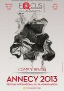 Focus on Animation Le MAG' - Hors série 2 - Spécial Annecy 2013 | PIJ de PARIS | Scoop.it