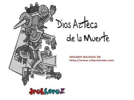 LA MUERTE ENTRE LOS AZTECAS   Grandes Historias Aztecas   Scoop.it