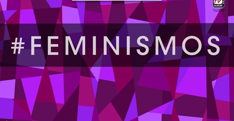 Documental: #Feminismos | Genera Igualdad | Scoop.it