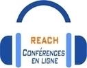 Une série de conférences web gratuites sur REACH - Ministère du Développement durable | ISR, DD et Responsabilité Sociétale des Entreprises | Scoop.it