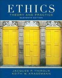 Test Bank For » Test Bank for Ethics Theory and Practice, 11th Edition : Thiroux Download | Management Test Bank | Scoop.it