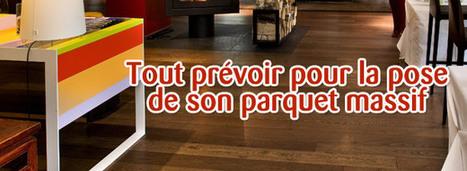 [bricolage] Tout prévoir pour la pose de son parquet   Bricolage : tendances et innovations   Scoop.it