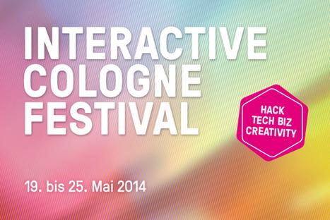 Der Frühling wird digital: Interactive Cologne 2014   Web de Cologne   Scoop.it