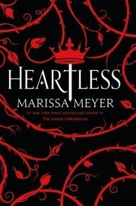 Heartless by Marissa Meyer | SLJ Review | Young Adult Novels | Scoop.it
