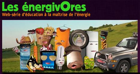#SERD Les énergivores : Web-série d'éducation à la maîtrise de l'énergie #EDD @reseau_canope | Veille Technologique | Scoop.it