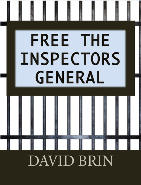 Free the Inspectors General | Politics for the Twenty-first Century | Scoop.it