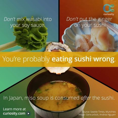 You're Likely Not Eating Sushi Right | FOOD? HEALTH? DISEASE? NATURAL CURES??? | Scoop.it