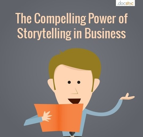 The Compelling Power of Storytelling in Business | JSM Reasearch | Scoop.it
