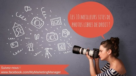 10 sites de photos libres de droit | Je suis Community Manager | Scoop.it