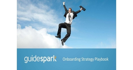 Top 10 Tips for Effective Onboarding, Free GuideSpark, Inc. Best Practices | Career | Scoop.it