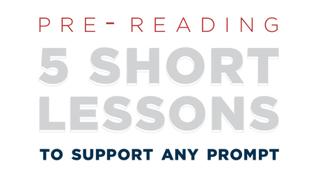 Pre-reading: 5 short lessons to support any prompt: LDC | Cool School Ideas | Scoop.it