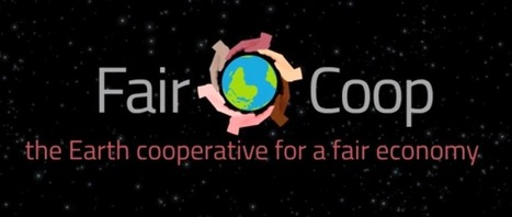 Fair.coop: Using Cryptocurrency to Bring Economic Justice to the World | Peer2Politics | Scoop.it