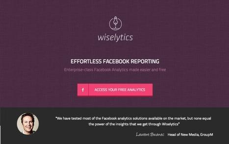 [Exclu] Découvrez Wiselytics, Suite Premium de Facebook Analytics, 100% gratuite   Emarketinglicious   Web scoop   Scoop.it