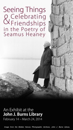 Seeing Things & Celebrating Friendships in the Poetry of Seamus Heaney- University Libraries - Boston College | Seamus Heaney | Scoop.it