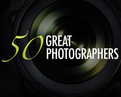 50 Great Photographers You Should Know (with portfolios) | For 1st years | Scoop.it