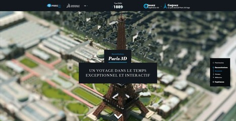 Paris 3D - Un voyage dans le temps exceptionnel et interactif | Time to Learn | Scoop.it