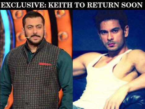 GOOD NEWS! Bigg Boss 9: Keith Sequeira To Return Soon, Reveals Salman! | Celebrity Entertainment News | Scoop.it