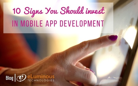 10 Signs You Should Invest In Mobile Apps Development.   PHP development Company   Scoop.it