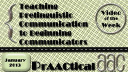 Teaching Prelinguistic Communication to Beginning Communicators | Beginning Communicators | Scoop.it