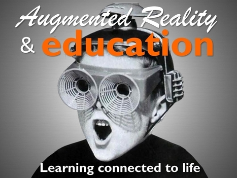 Augmented Reality in Education | Augmented Reality | Scoop.it