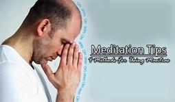 Meditation Tips - 4 Methods For Using Mantras | Meditation | Scoop.it
