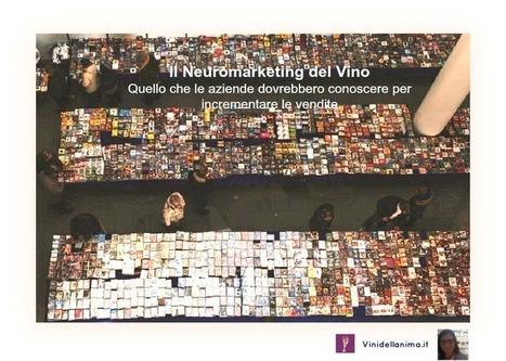 Il Neuromarketing del Vino. Quello che le aziende dovrebbero conoscere per incrementare le vendite | vinokultura | Scoop.it