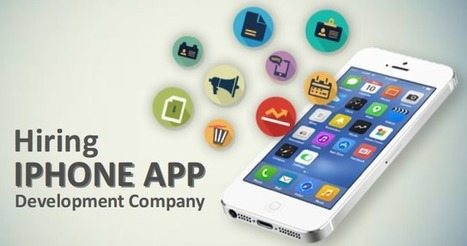 Why Should You Hire an iPhone App Development Company for Your Business?   iPhone Applications Development   Scoop.it