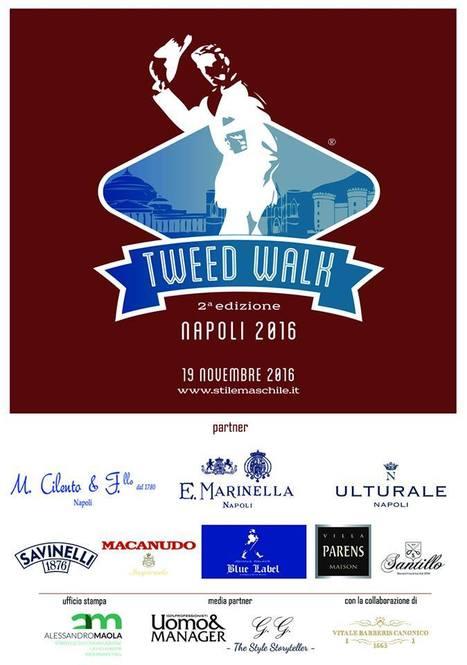 Bollicine Villa Parens per la seconda edizione di Tweed Walk, a Napoli il 19 novembre. | SPARKLING BUBBLES and MORE. | Scoop.it