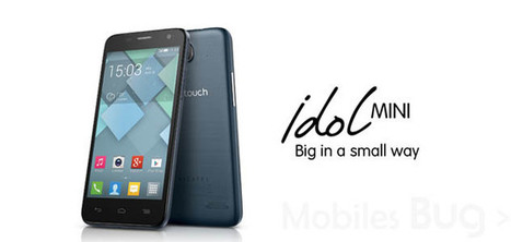 Alcatel One Touch Idol Mini Android Phone | Mobiles Bug | Scoop.it
