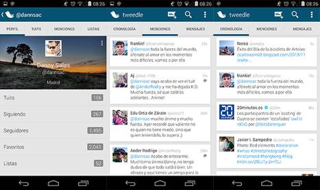 Tweedle 2.0 para Twitter: Renovación total, interfaz impecable y funcionamiento exquisito | Android y más | Scoop.it