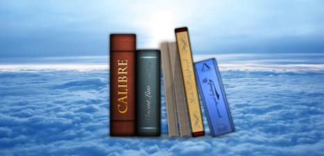 Calibre transforma ahora cualquier ebook a documento de Word | Educacion, ecologia y TIC | Scoop.it