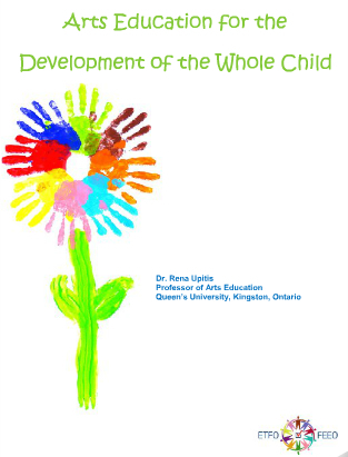 Arts Education for the Development of the Whole Child: Arts Literature Review by Dr. Rena Upitis | Arts Education Advocacy & Resources | Scoop.it