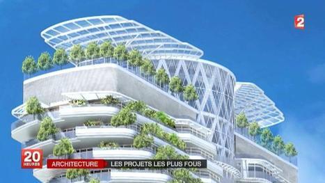 Architecture : les villes du futur | Le développement architecturale .. | Scoop.it